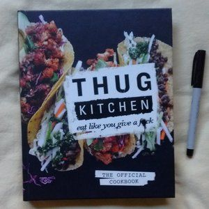 Thug Kitchen Vegan Cook Book